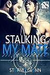 Stalking My Mate (Assassins Inc. #5)