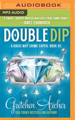 Double Dip: A Davis Way Crime Caper