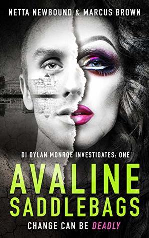 Avaline Saddlebags (DI Dylan Monroe Investigates #1)