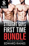 Straight Guys First Time Bundle: 8 Story Straight to Gay MM Anthology Collection