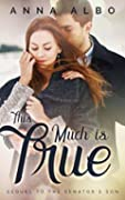 This Much Is True (The Senator's Son Book 2)