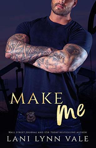 Make Me (KPD Motorcycle Patrol #4)