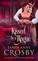 Kissed by a Rogue (Redeemable Rogues, #2)