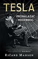 Tesla: Pronalazač modernog