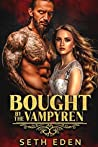 Bought by the Vampyren (The Vampyren Invaders, #2)