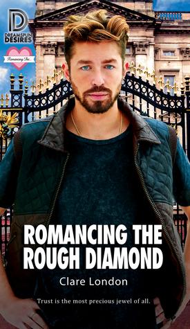 Romancing the Rough Diamond (Romancing the..., #4)