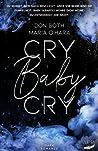 Cry Baby Cry (Mason & Emilia, #2)