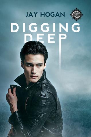 Digging Deep (Digging Deep, #1)