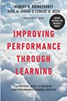 Improving Performance Through Learning: A Practical Guide for Designing High Performance Learning Journeys