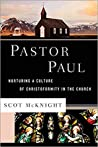 Pastor Paul by Scot McKnight