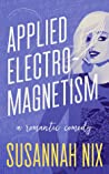 Applied Electromagnetism (Chemistry Lessons, #4)