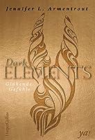 Dark Elements - Glühende Gefühle (The Harbinger, #1)
