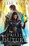 Failed Future (Air Awakens: Vortex Chronicles, #3)
