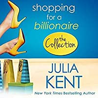 Shopping for a Billionaire Box Set One (Shopping for a Billionaire, #1-5)