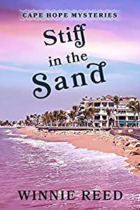 Stiff in the Sand (Cape Hope Mysteries #1)