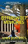 Bittersweet Memories (Family Reunion--Wisdom of the Ancestors Book 16)