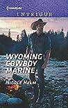 Wyoming Cowboy Marine (Carsons & Delaneys: Battle Tested Book 1)