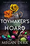 The Toymaker's Hoard (Trice City Lovers #2)