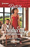 Seduced by Second Chances (Dynasties: Secrets of the A-List, #3)