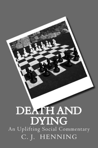 Death And Dying: An Uplifting Social Commentary