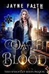 Oath of Blood: Tara Knightley Series Prequel (Book 0)