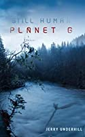 Planet G (Still Human: The Colonization of Planet G)