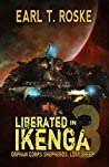 Liberated in Ikenga: Orphan Corps Shepherds (Lost Sheep Book 3)