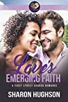 Love's Emerging Faith: Texas Homecoming, Book 3 (First Street Church 20)