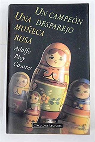 Una Muñeca Rusa / Un Campeón Desparejo