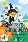 Witch Way Around (Magic and Mayhem Universe)