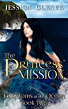 The Princess' Mission (Kingdoms of the Ocean Book 2)