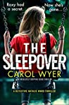 The Sleepover by Carol Wyer