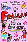 Frallan har en hemlighet by Sara Ohlsson