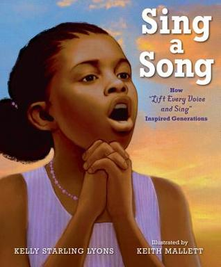 "Sing a Song: How ""Lift Every Voice and Sing"" Inspired Generations"