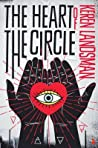 The Heart of the Circle by Keren Landsman