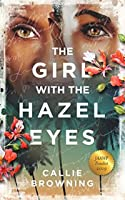 The Girl with the Hazel Eyes: Finalist for the 2019 JAAWP Caribbean Writer's Prize