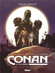 Chimères de fer dans la clarté lunaire (Conan le Cimmérien, #6)