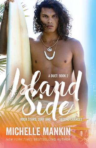 Island Side (Rock Stars, Surf and Second Chances, #5)