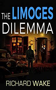 The Limoges Dilemma (Alex Kovacs, #4)