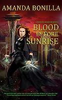 Blood Before Sunrise (A Shaede Assassin Novel Book 2)