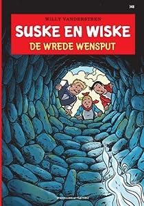 De wrede wensput (Suske en Wiske, #348)