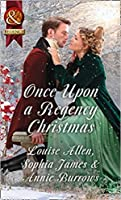 Once Upon A Regency Christmas: On a Winter's Eve / Marriage Made at Christmas / Cinderella's Perfect Christmas