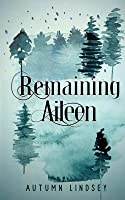 Remaining Aileen