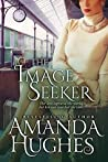 The Image Seeker (Bold Women of the 20th Century Book 3)