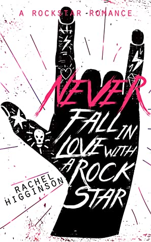 Never Fall in Love with a Rockstar