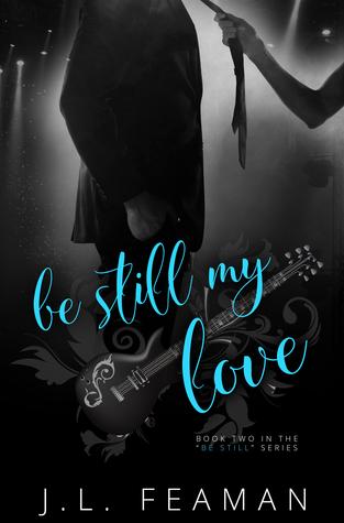 Be Still My Love