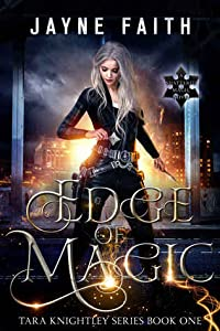 Edge of Magic (Tara Knightley, #1)