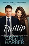 Phillip (7 Brides for 7 Blackthornes, #4)