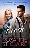 BROCK (7 Brides for 7 Blackthornes, #5)