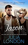 Jason (7 Brides for 7 Blackthornes, #2)